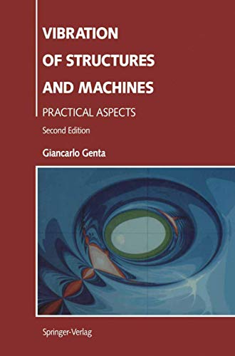 9780387944036: Vibration of Structures and Machines: Practical Aspects