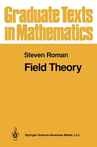 9780387944081: Field Theory (Graduate Texts in Mathematics) (v. 158)