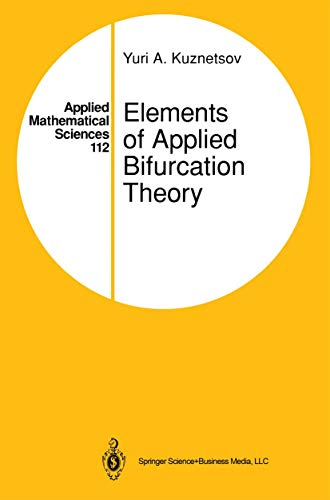9780387944180: Elements Of Applied Bifurcation Theory