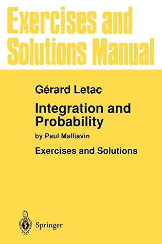 9780387944210: Exercises and Solutions Manual for Integration and Probability: by Paul Malliavin (Environmental Science)