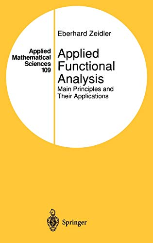 9780387944227: Applied Functional Analysis: Main Principles and Their Applications
