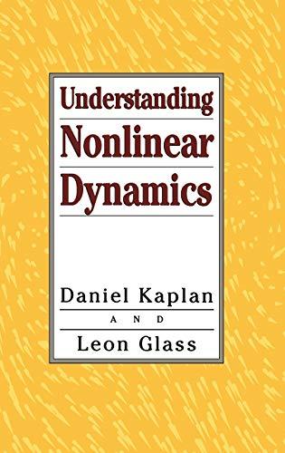 9780387944234: Understanding Nonlinear Dynamics (Texts in Applied Mathematics)