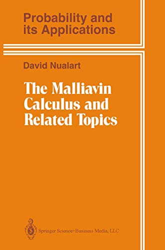 THE MALLIAVIN CALCULUS AND RELATED TOPICS (Probability and its Applications)