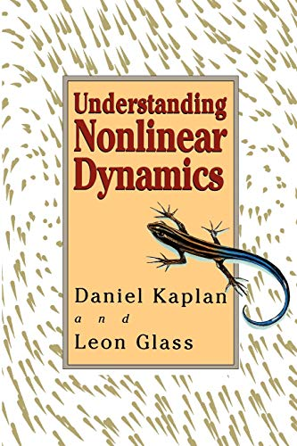 9780387944401: Understanding Nonlinear Dynamics (Textbooks in Mathematical Sciences)
