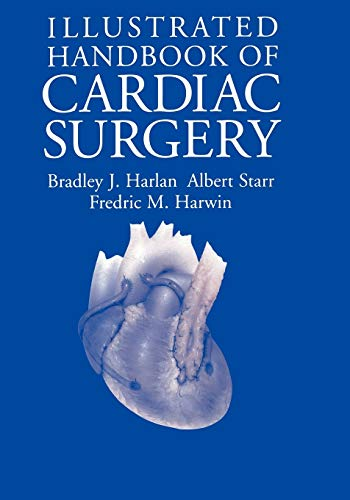 9780387944470: Illustrated Handbook of Cardiac Surgery (Applied Mathematical Sciences; 109)