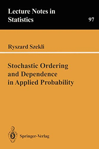 9780387944500: Stochastic Ordering and Dependence in Applied Probability (Lecture Notes in Statistics)