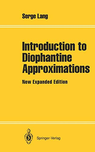 9780387944562: Introduction to Diophantine Approximations: New Expanded Edition (Springer Books on Elementary Mathematics)