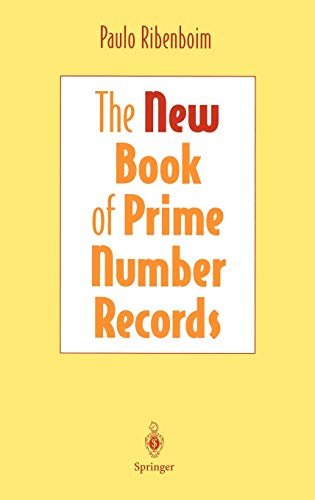 The New Book of Prime Number Records (Computers and Medicine) (0387944575) by Paulo Ribenboim