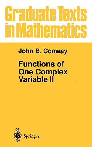 9780387944609: Functions of One Complex Variable II: Pt. 2 (Graduate Texts in Mathematics)