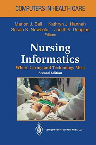 9780387944760: Nursing Informatics: Where Caring and Technology Meet (Health Informatics)