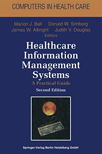 9780387944777: Healthcare Information Management Systems: A Practical Guide (Computers in Health Care)