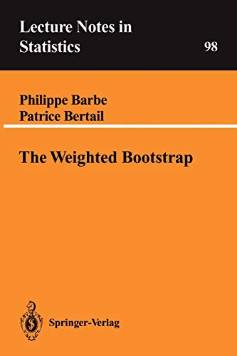 9780387944784: The Weighted Bootstrap (Lecture Notes in Statistics)