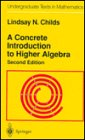9780387944845: A Concrete Introduction to Higher Algebra (Undergraduate Texts in Mathematics)