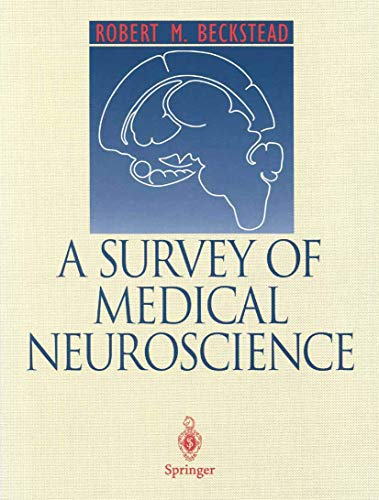 9780387944883: A Survey of Medical Neuroscience