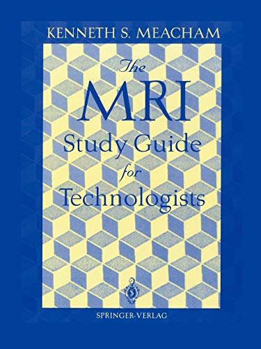 9780387944890: The MRI Study Guide for Technologists