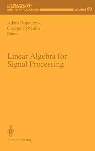 Linear Algebra for Signal Processing: Bojanczyk/Cybenko