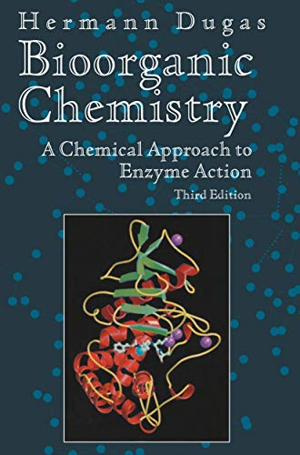 9780387944944: Bioorganic Chemistry: A Chemical Approach to Enzyme Action (Springer Advanced Texts in Chemistry)