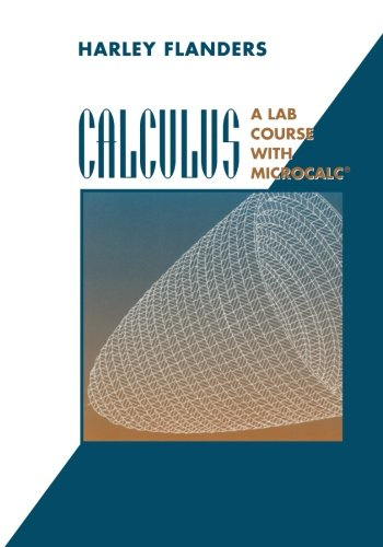 9780387944968: Calculus: A Lab Course with MicroCalc® (Textbooks in Mathematical Sciences)