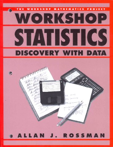 9780387944975: Workshop Statistics: Discovery With Data (Textbooks in Mathematical Sciences)