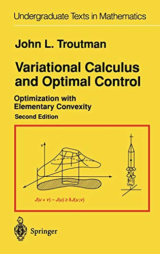 9780387945118: Variational Calculus and Optimal Control: Optimization with Elementary Convexity (Undergraduate Texts in Mathematics)