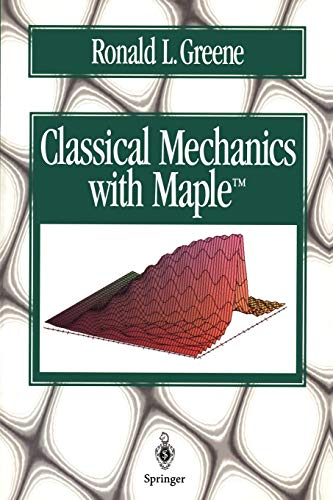 9780387945125: Classical Mechanics with Maple