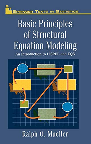 9780387945163: Basic Principles of Structural Equation Modeling: An Introduction to LISREL and EQS (Springer Texts in Statistics)
