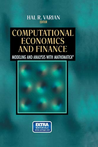 9780387945187: Computational Economics and Finance: Modeling and Analysis with Mathematica® (Economic & Financial Modeling with Mathematica) (Vol 2)