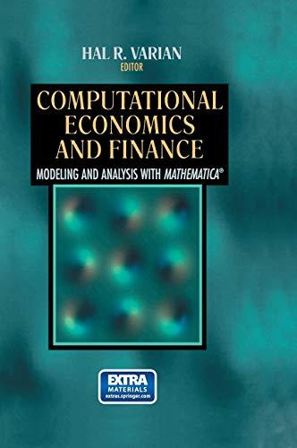 Computational Economics and Finance: Modeling and Analysis