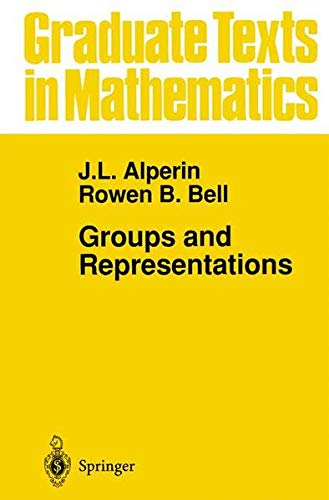 9780387945255: Groups and Representations