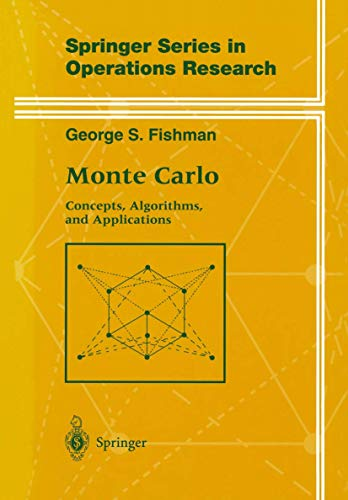 9780387945279: Monte Carlo: Concepts, Algorithms, and Applications (Springer Series in Operations Research and Financial Engineering)