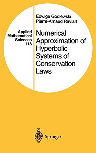 9780387945293: Numerical Approximation of Hyperbolic Systems of Conservation Laws (Applied Mathematical Sciences)