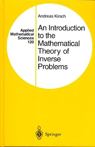 An Introduction to the Mathematical Theory of: Kirsch, Andreas