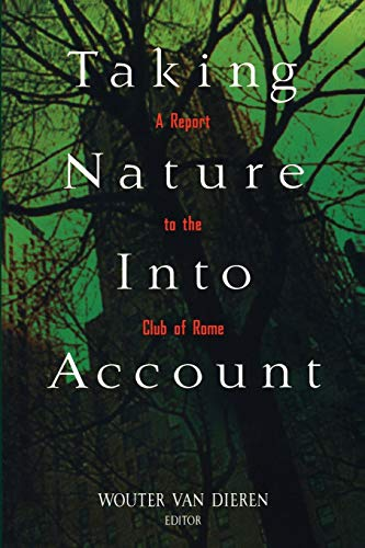 9780387945330: Taking Nature Into Account: A Report to the Club of Rome Toward a Sustainable National Income