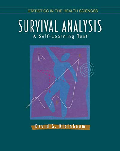 9780387945439: Survival Analysis: A Self-Learning Text (Statistics for Biology and Health)