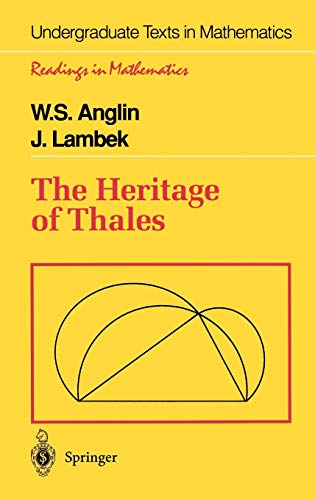 9780387945446: The Heritage of Thales (Undergraduate Texts in Mathematics)