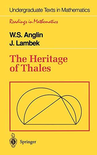 9780387945446: The Heritage of Thales (Undergraduate Texts in Mathematics)