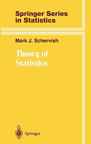 9780387945460: Theory of Statistics