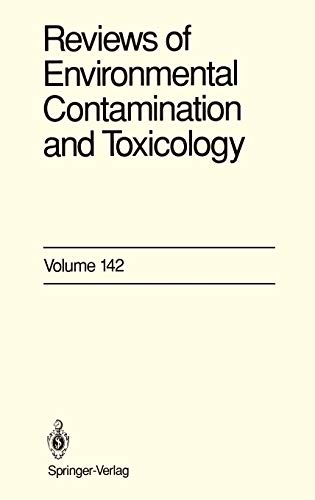 9780387945484: 142: Reviews of Environmental Contamination and Toxicology: Continuation of Residue Reviews