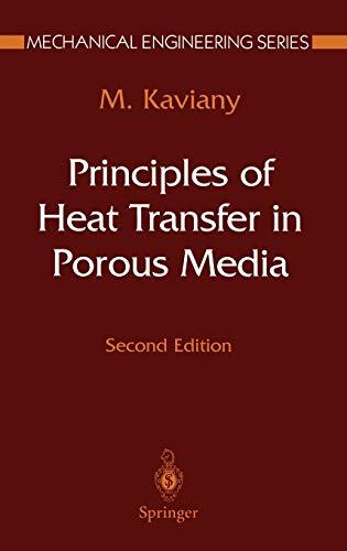 9780387945507: Principles of Heat Transfer in Porous Media (Mechanical Engineering Series)
