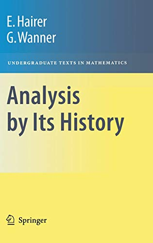 9780387945514: Analysis by Its History (Undergraduate Texts in Mathematics)