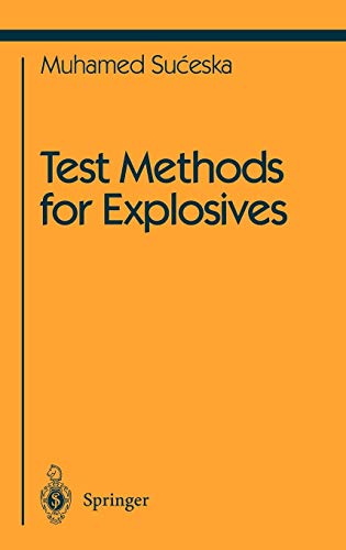 9780387945552: Test Methods for Explosives (Shock Wave and High Pressure Phenomena)