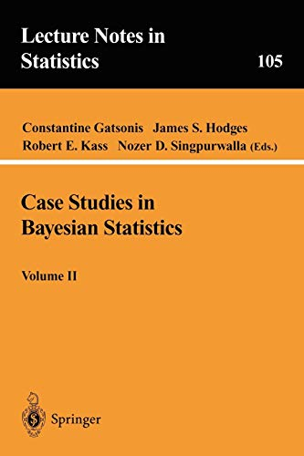 9780387945668: 2: Case Studies in Bayesian Statistics, Volume II (Lecture Notes in Statistics)