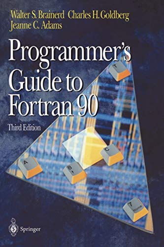 9780387945705: Programmer's Guide to Fortran 90