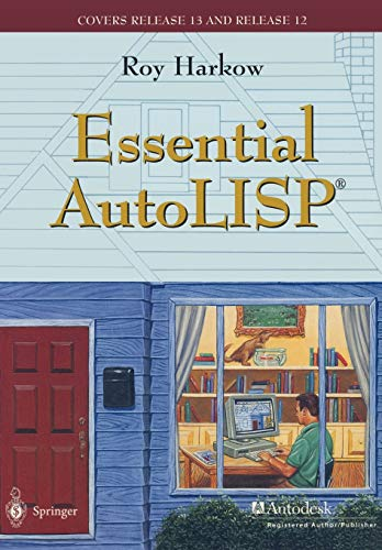 9780387945712: Essential AutoLISP(R): With a Quick Reference Card and a Diskette