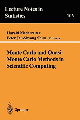 9780387945774: Monte Carlo and Quasi-Monte Carlo Methods in Scientific Computing: Proceedings of a conference at the University of Nevada, Las Vegas, Nevada, USA, ... 23-25, 1994 (Lecture Notes in Statistics)
