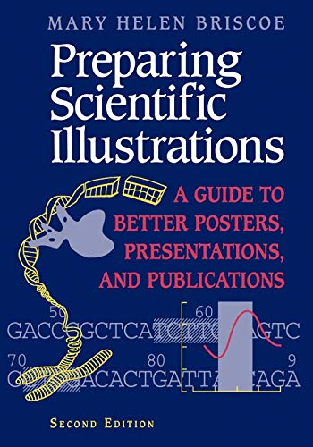 Preparing Scientific Illustrations: A Guide to Better: Mary H. Briscoe