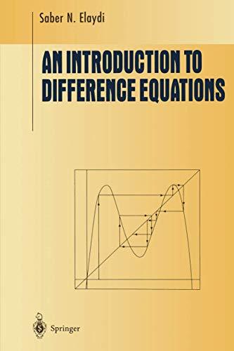 An Introduction to Difference Equations (Undergraduate Texts: Elaydi, Saber, Elaydi,