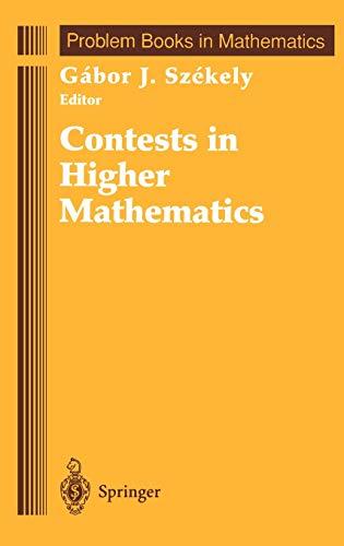 Contests in Higher Mathematics: Miklos Schweitzer Competitions,
