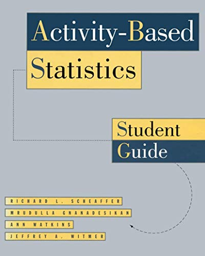 Activity Based Statistics: Student Guide: Scheaffer, Richard L.
