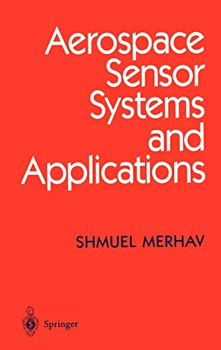 9780387946054: Aerospace Sensor Systems and Applications